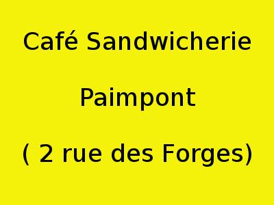 Café Sandwicherie Le Pas Sage de Brocéliande