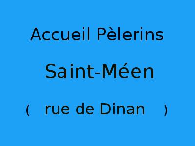 Accueil Pèlerins Saint-Méen (rue de Dinan)
